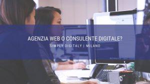 agenzia web o consulente digitale